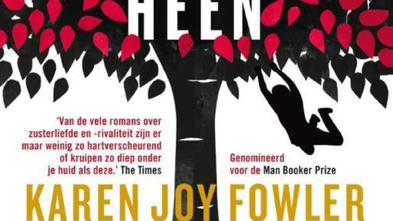 Karen Joy Fowler schrijft een bedrieglijke roman over zussenliefde en rivaliteit