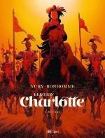 Keizerin Charlotte 2 - Matthieu Bonhomme & Fabien Nury