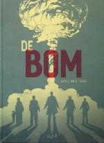 De bom - Denis Rodier & Alcante & Laurent-Frédéric Bollée