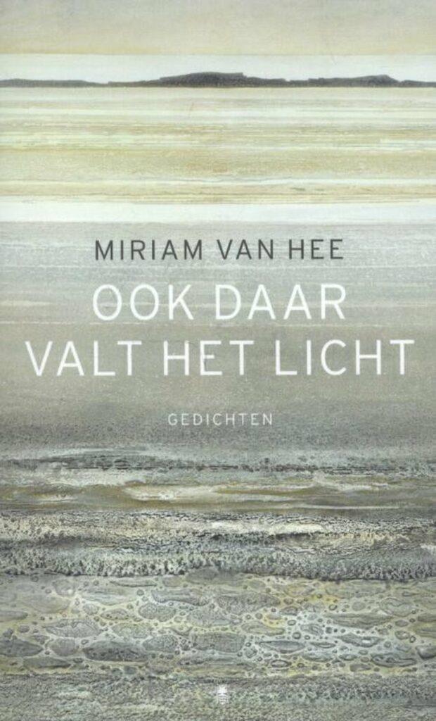 Miriam Van hee 'Ook daar valt het licht'
