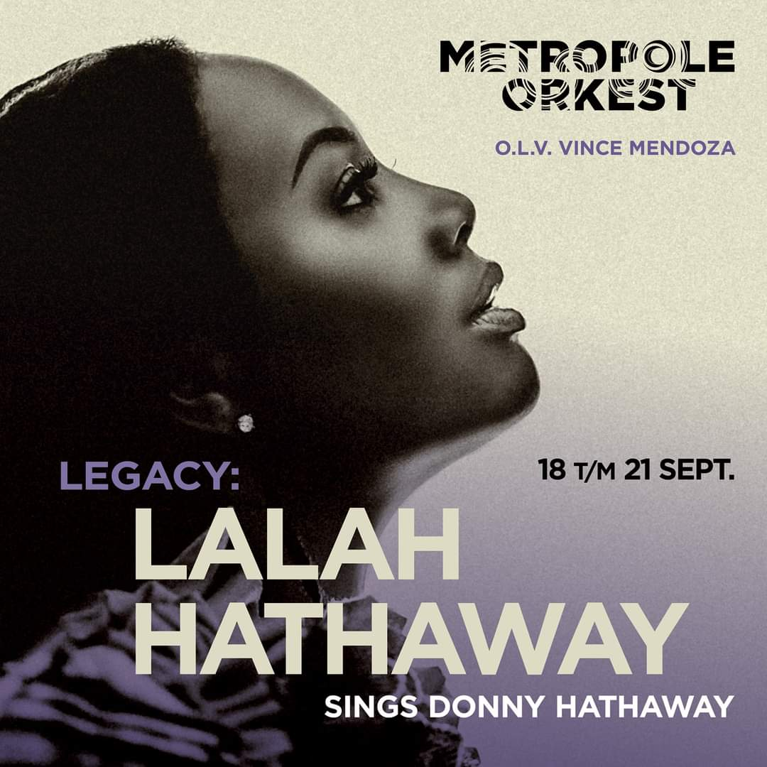 Legacy: Lalah Hathaway sings Donny Hathaway , Tilburg/Arnhem /Amsterdam (18/9-21/9)